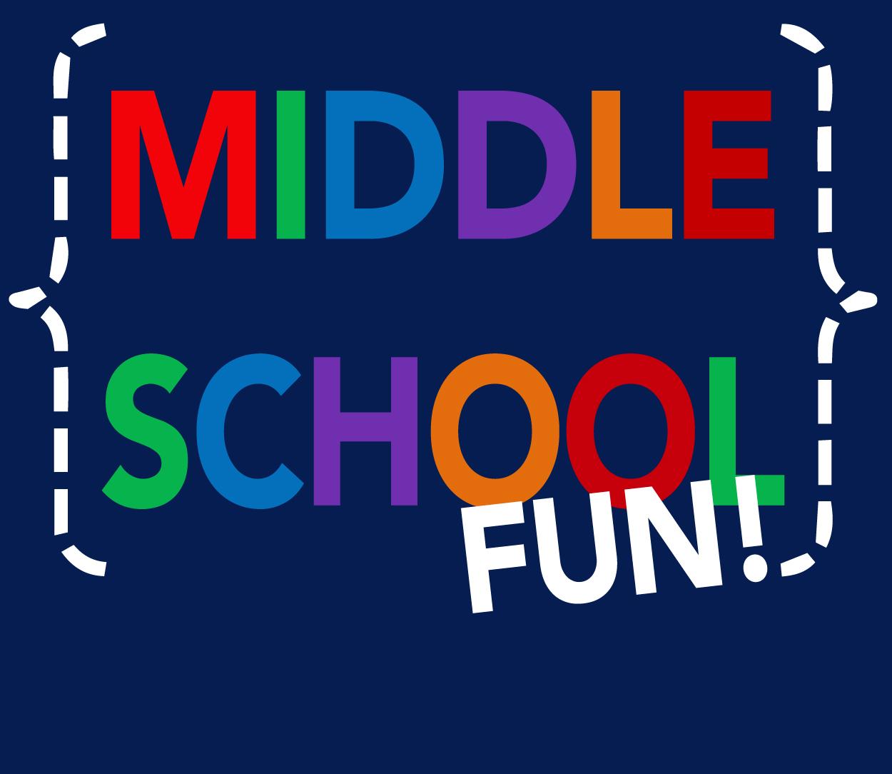 Middle School Fun